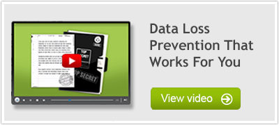 Video: Data Loss Prevention that works for you