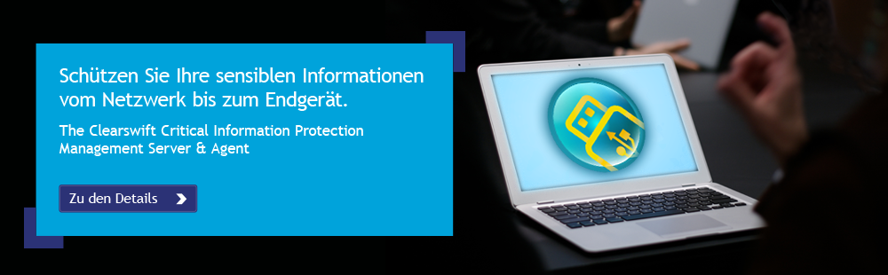 Clearswift Critical Information Protection (CIP) Management Server und Agent